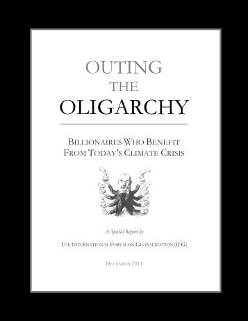 Outing the Oligarchy - International Forum on Globalization