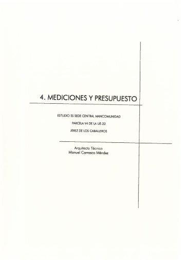 4. MEDICIONES Y PRESUPUESTO - Mancomunidad de Municipios ...