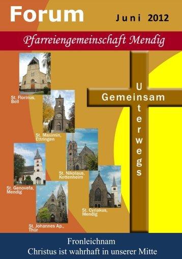 Forum J u n i   2012 - Pfarreiengemeinschaft Mendig