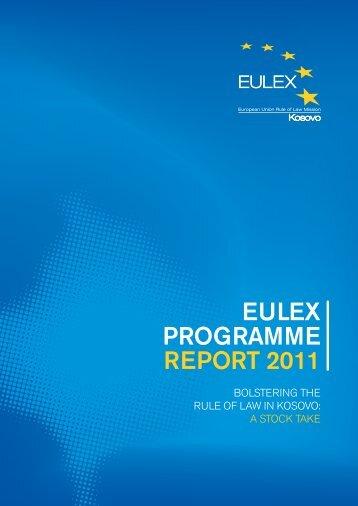 Programme Report 2011 - EULEX Kosovo