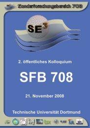 2. öffentliches Kolloquium - Sfb 708 - Sfb 708 - TU Dortmund