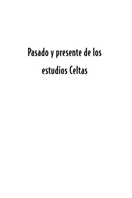 Pasado Y Presente De Los Estudios Celtas Ortegalia