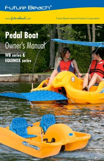 Pedal Boat Owner's Manual - Future Beach