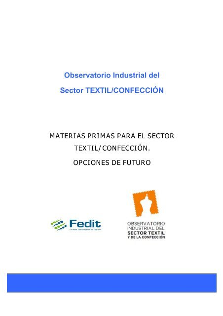 Observatorio Indus Sector TEXTILCON Observatorio Industrial