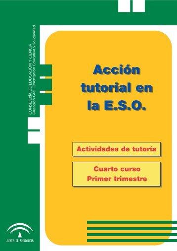 Acción tutorial en la E.S.O. Acción tutorial en la E.S.O.