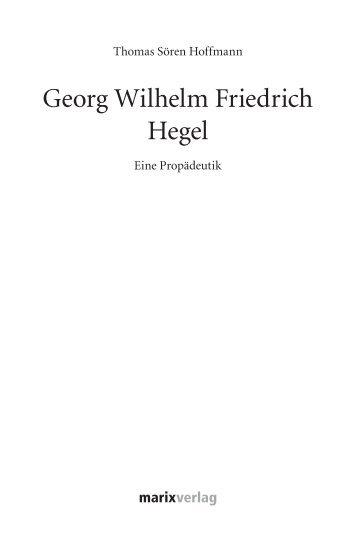 Georg Wilhelm Friedrich Hegel - marixverlag.de