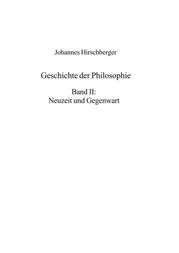 Geschichte der Philosophie Band II: Neuzeit und Gegenwart