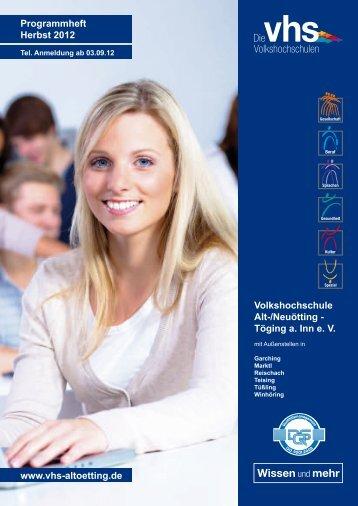 Programm Herbst 2012 komplett - Volkshochschule Alt-/Neuötting