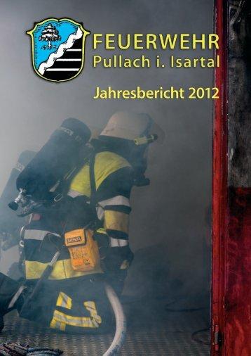 Jahresbericht 2012 - Freiwillige Feuerwehr Pullach