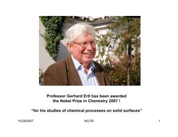 Professor Gerhard Ertl has been awarded the Nobel Prize in ...