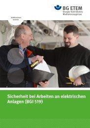 Sicherheit bei Arbeiten an elektrischen Anlagen (BGI ... - Die BG ETEM