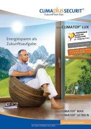 Energiesparen als Zukunftsaufgabe. SGG CLimaTOp® LuX