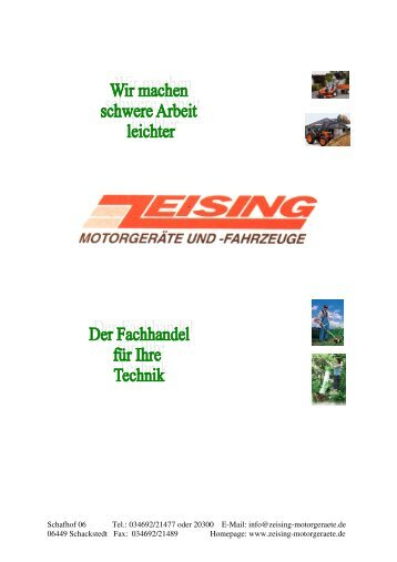 Schafhof 06 Tel.: 034692/21477 oder 20300 E-Mail: info@zeising ...