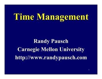 Randy Pausch Carnegie Mellon University http://www.randypausch ...