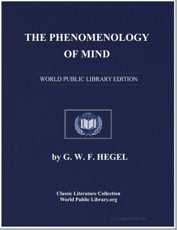 THE PHENOMENOLOGY OF MIND - World eBook Library