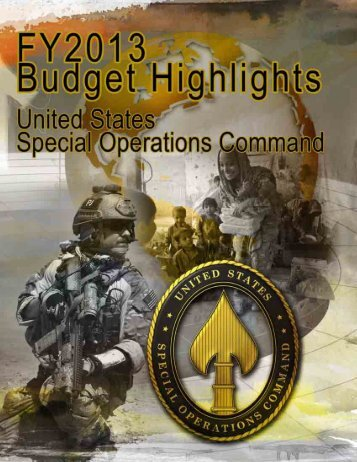 HQ$USSOCOM FY 2013 Budget Highlights - United States Special ...
