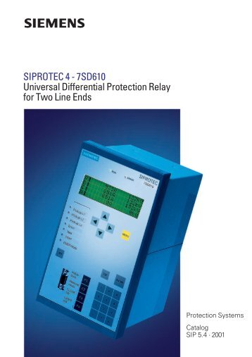 SIPROTEC 4 - 7SD610 Universal Differential Protection ... - Siemens