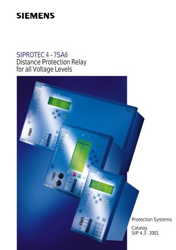 SIPROTEC 4 - 7SA6 Distance Protection Relay for all Voltage Levels