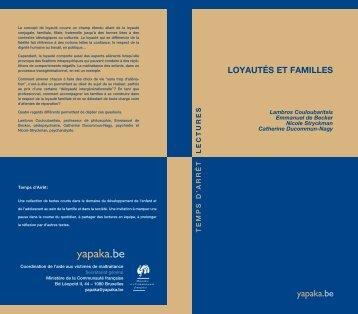 LOYAUTÉS ET FAMILLES - Yapaka
