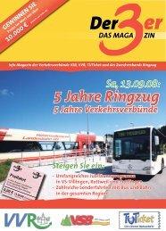 5 Jahre der 3er Ringzug VVR / VSB / Tuticket