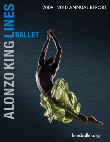 2009 - 2010 ANNUAL REPORT - Alonzo King LINES Ballet