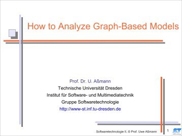 How to Analyze Graph-Based Models - Www-st.inf.tu-dresden.de ...