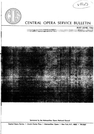 Central Opera Service Bulletin - May - June, 1968 - Cultural Policy ...