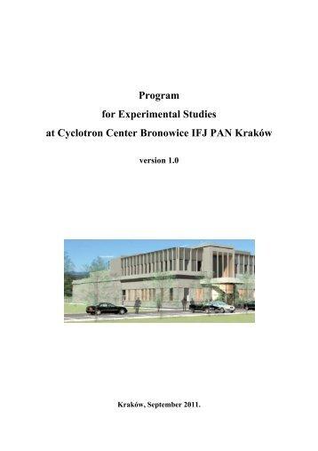 Program for Experimental Studies at Cyclotron Center Bronowice IFJ PAN Kraków