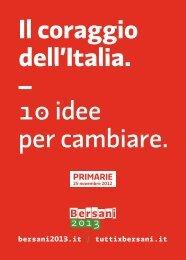 Il coraggio dell'Italia. – 1� idee per cambiare.