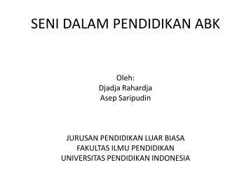 SENI DALAM PENDIDIKAN ABK - Universitas Pendidikan Indonesia