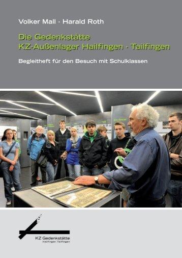 Die Gedenkstätte KZ-Außenlager Hailfingen · Tailfingen Die ...