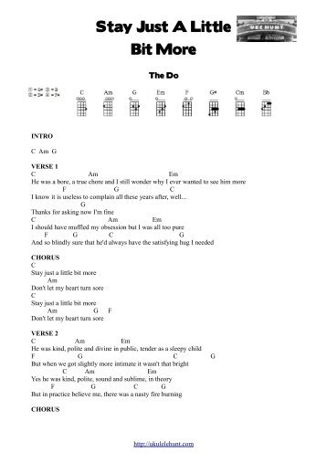 The Do – Stay Just A Little Bit More - Ukulele Hunt