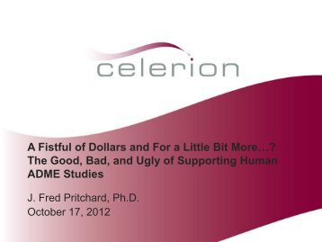 A Fistful of Dollars and For a Little Bit More…? The Good ... - Celerion