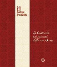 La Contrada nei racconti delle sue Dame - Contrada San Magno