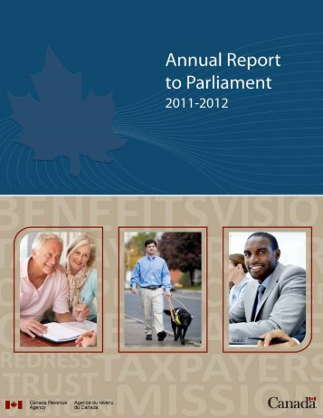 CRA Annual Report to Parliament 2011-2012 (PDF - Agence du ...