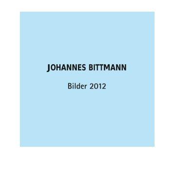 Portfolio 2012 (PDF, 6,4 MB) - Johannes Bittmann
