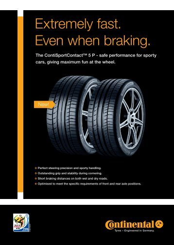 Extremely fast. Even when braking. - Continental Tyres SA