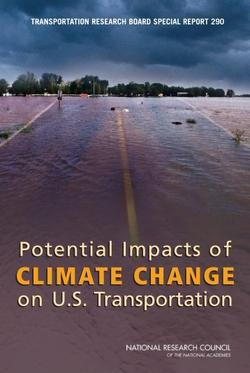 TRB Special Report 290: The Potential Impacts of Climate Change ...