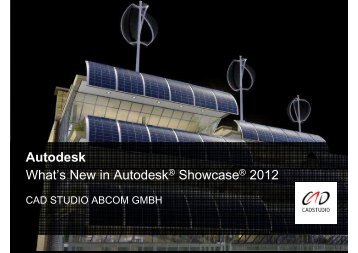 Autodesk Showcase 2012 - CAD STUDIO ABCOM GMBH