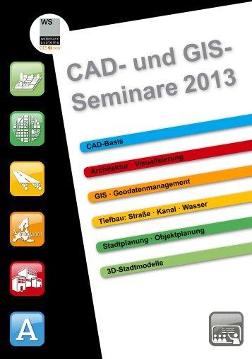 CAD- und GIS- Seminare 2013 - Widemann Systeme GmbH