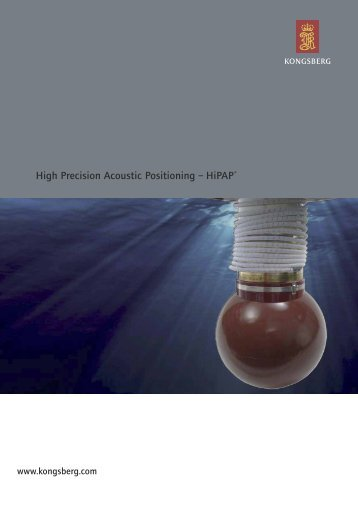 High Precision Acoustic Positioning – HiPAP® - Kongsberg Maritime
