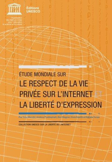 LE RESPECT DE LA VIE PRIVÉE SUR L'INTERNET ET LA LIBERTÉ D'EXPRESSION