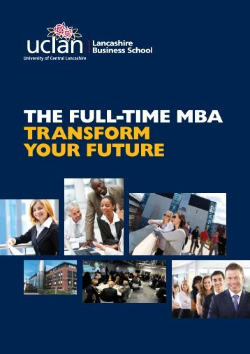 UCL399 Full-time MBA LBS FINAL_Layout 1 - University of Central ...