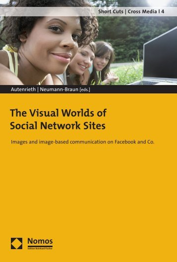 The Visual Worlds of Social Network Sites - Nomos