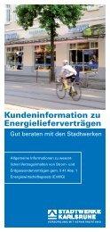 Kundeninformation zu Energieliefer-Verträgen - Stadtwerke Karlsruhe