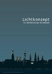 Lichtkonzept für die Hamburger Innenstadt - Trägerverbund Projekt ...
