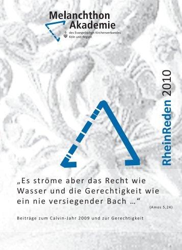 RheinReden 2010 - Melanchthon-Akademie