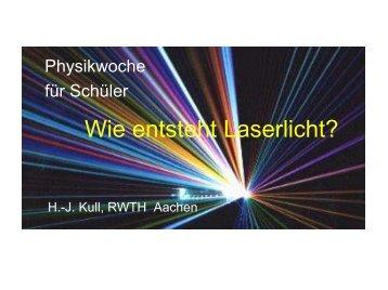 Wie funktioniert ein Laser - Physikzentrum der RWTH Aachen
