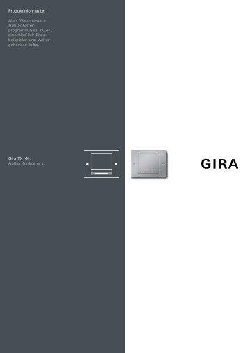 Produktinformation Alles Wissenswerte zum Schalterprogramm Gira ...