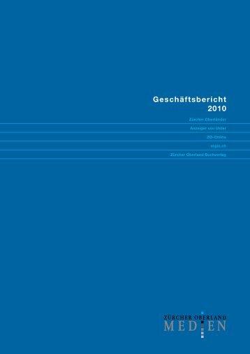 Geschäftsbericht 2010 - Zürcher Oberland Medien AG